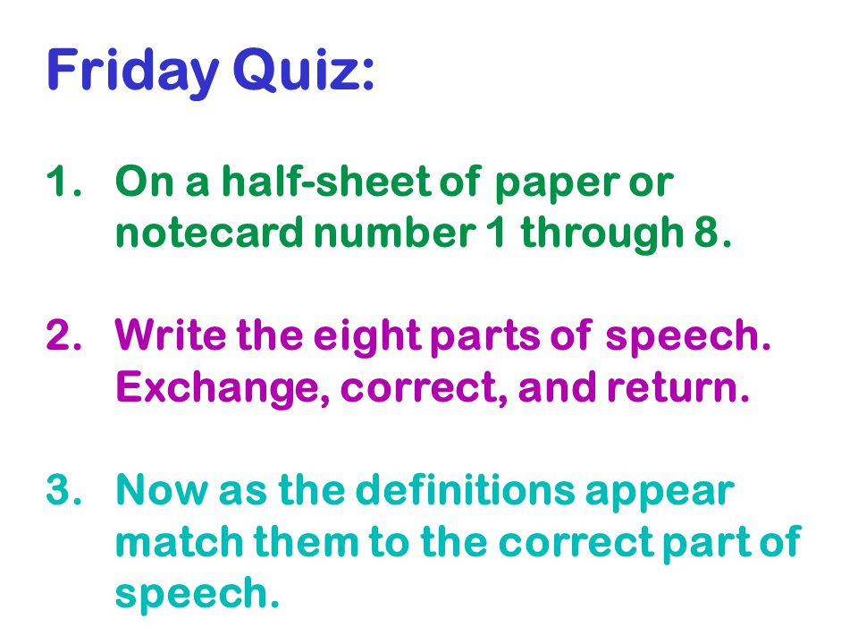 Friday Quiz: On a half-sheet of paper or notecard number 1 through 8.