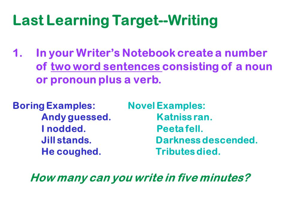 Last Learning Target--Writing