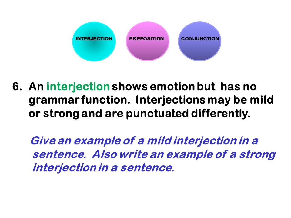 Give an example of a mild interjection in a