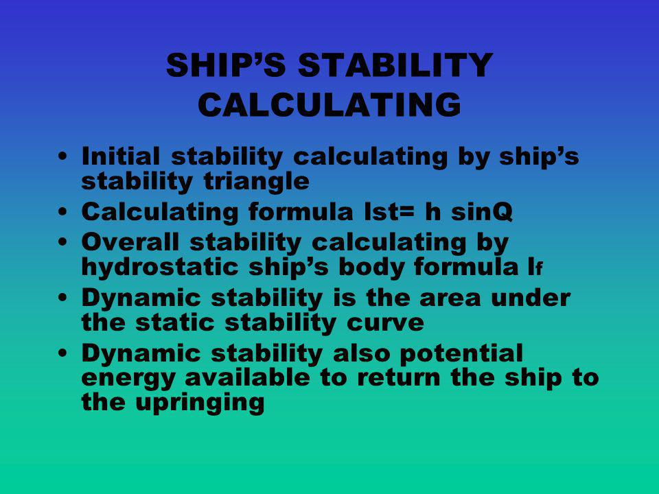 SHIP'S STABILITY CALCULATING