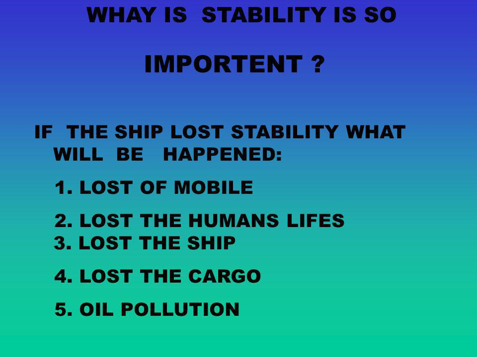 WHAY IS STABILITY IS SO IMPORTENT