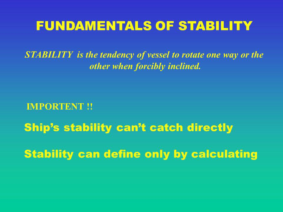 FUNDAMENTALS OF STABILITY