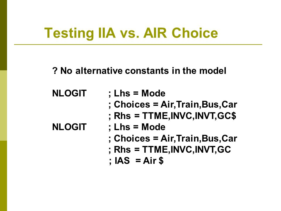 Testing IIA vs. AIR Choice