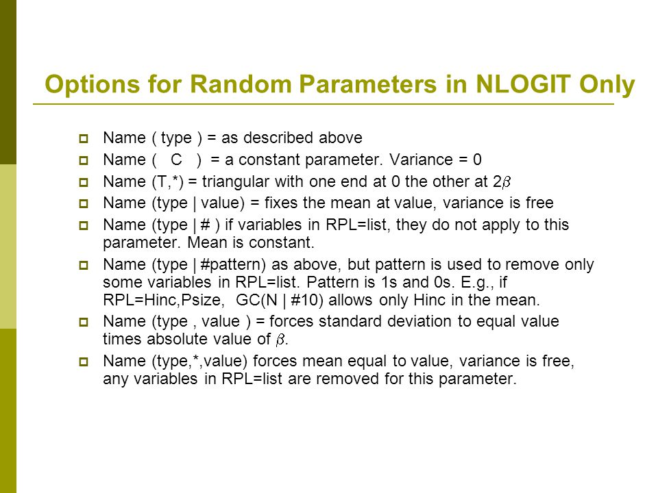 Options for Random Parameters in NLOGIT Only