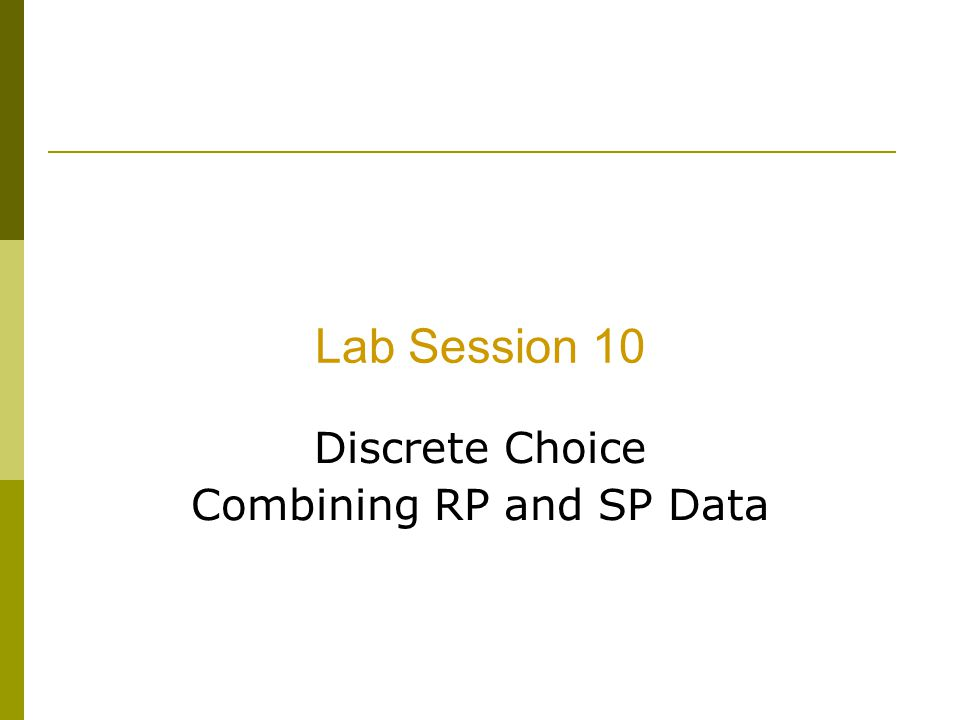 Discrete Choice Combining RP and SP Data