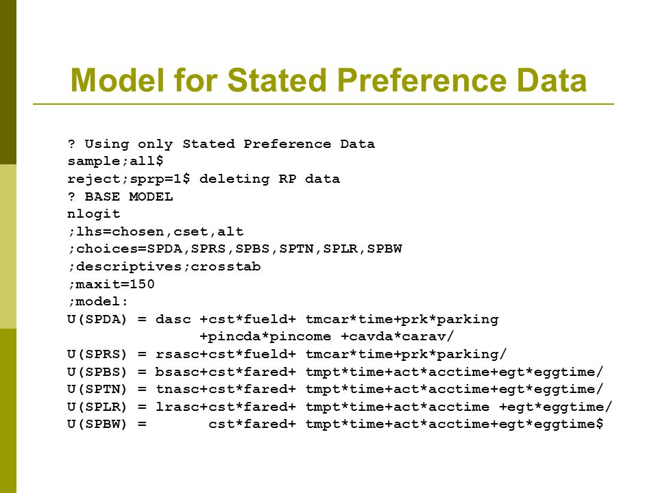 Model for Stated Preference Data