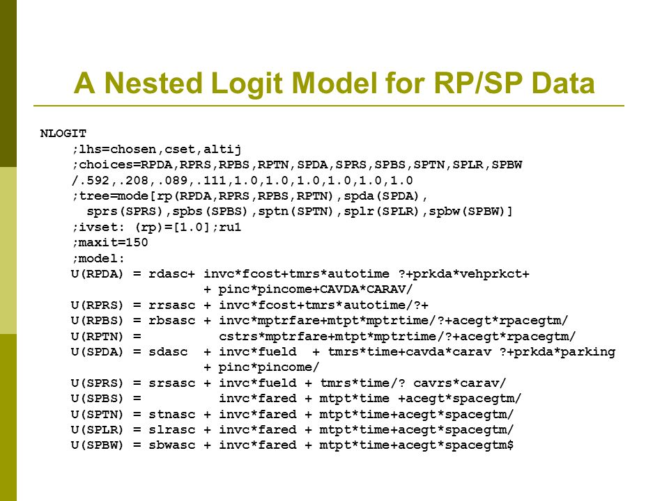 A Nested Logit Model for RP/SP Data