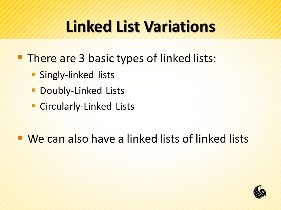 Linked List Variations