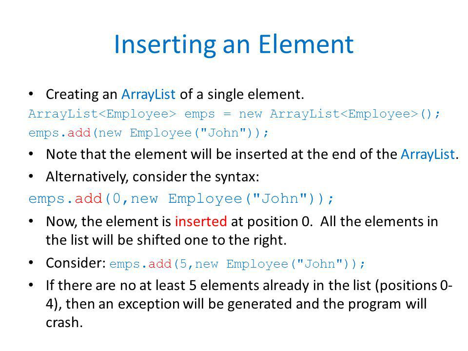 Inserting an Element Creating an ArrayList of a single element.