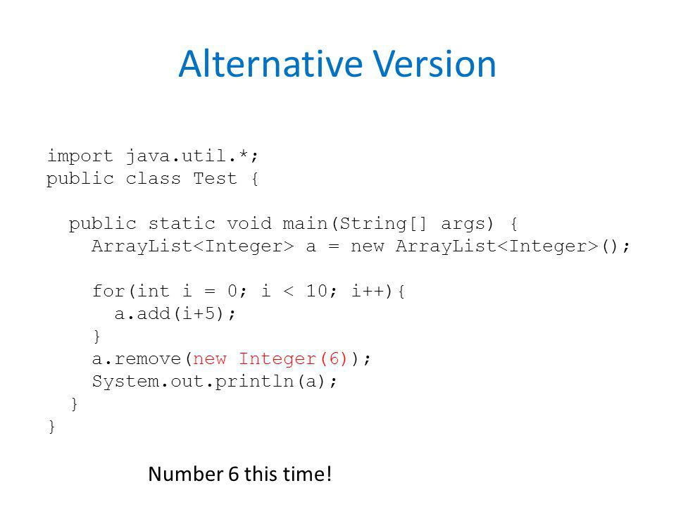 Alternative Version Number 6 this time! import java.util.*;