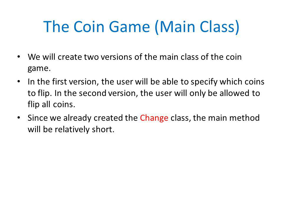 The Coin Game (Main Class)