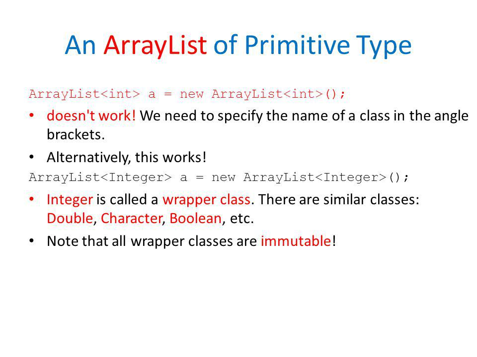 An ArrayList of Primitive Type