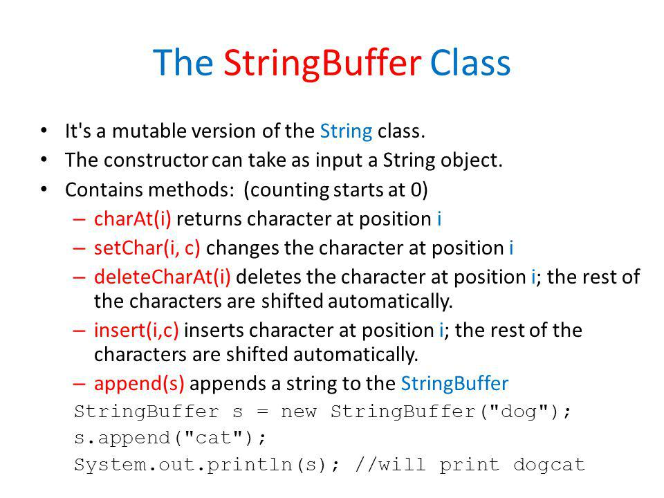 The StringBuffer Class