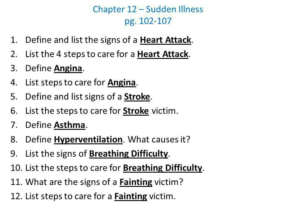 Chapter 12 – Sudden Illness pg. 102-107
