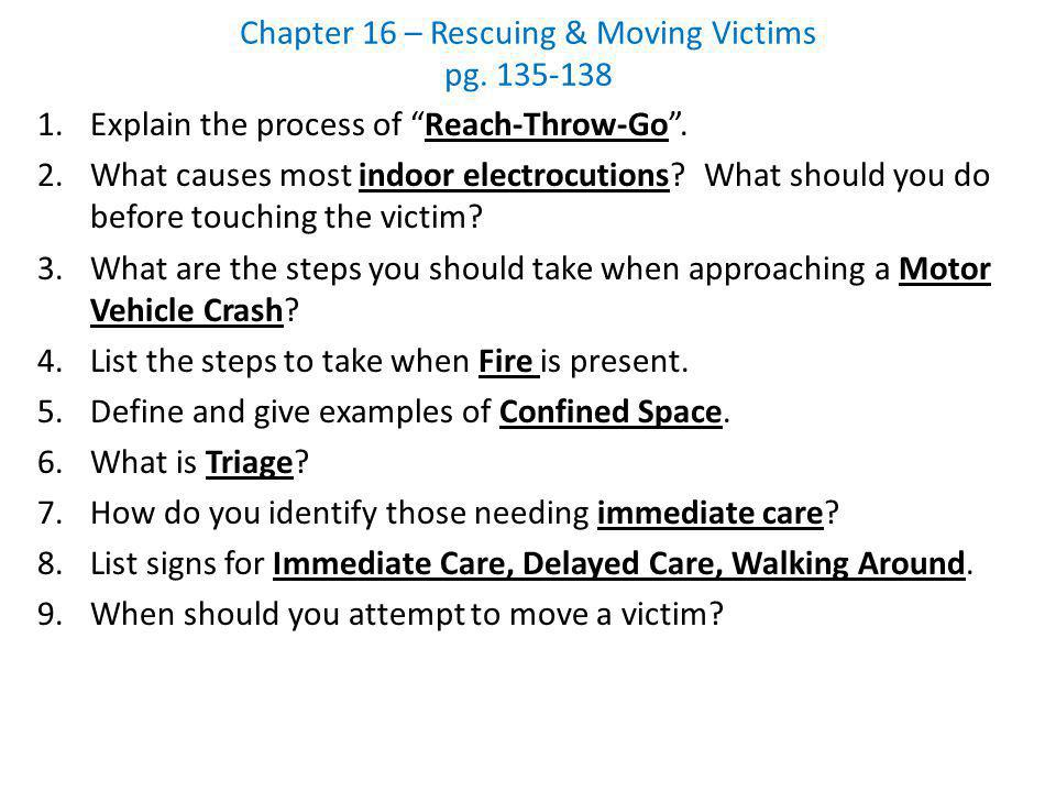 Chapter 16 – Rescuing & Moving Victims pg. 135-138