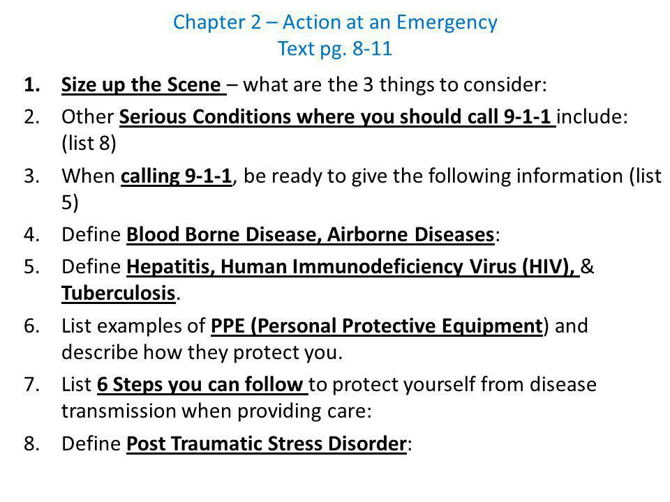 Chapter 2 – Action at an Emergency Text pg. 8-11