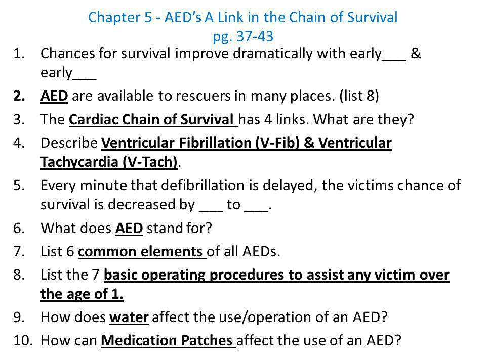 Chapter 5 - AED's A Link in the Chain of Survival pg. 37-43