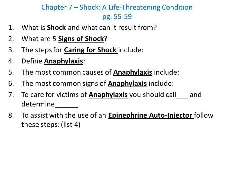 Chapter 7 – Shock: A Life-Threatening Condition pg. 55-59