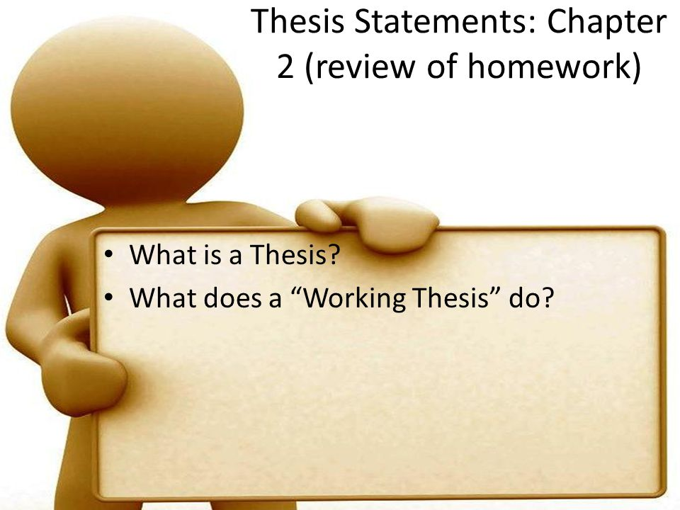 Thesis Statements: Chapter 2 (review of homework)