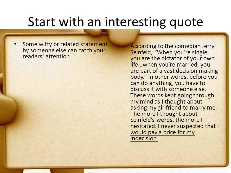 Start with an interesting quote