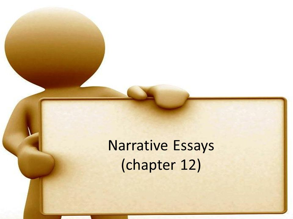 Narrative Essays (chapter 12)