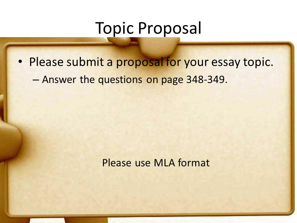 Topic Proposal Please submit a proposal for your essay topic.