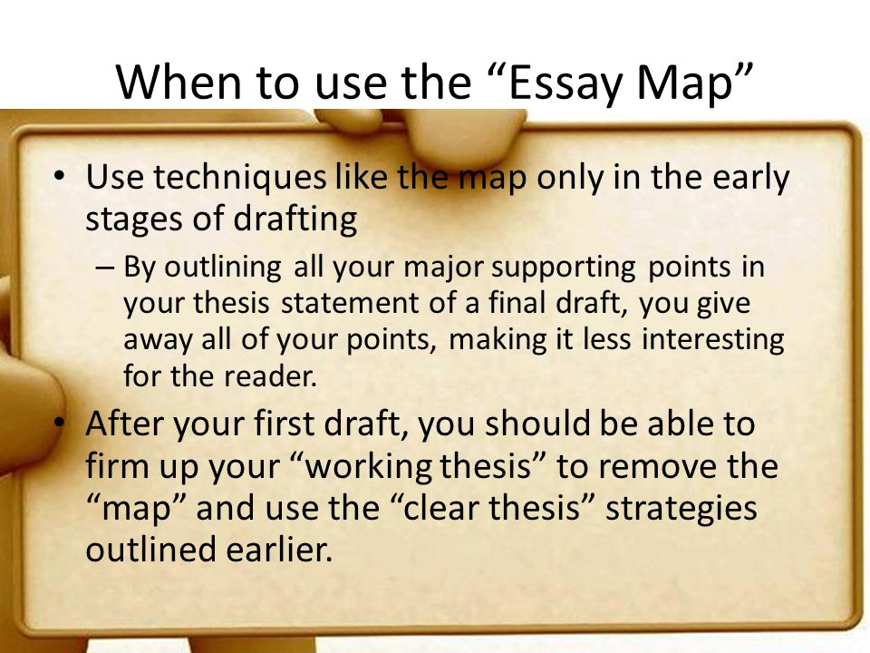 When to use the Essay Map