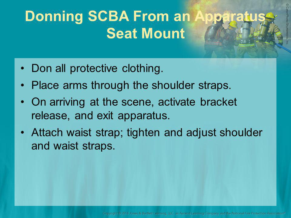 Donning SCBA From an Apparatus Seat Mount