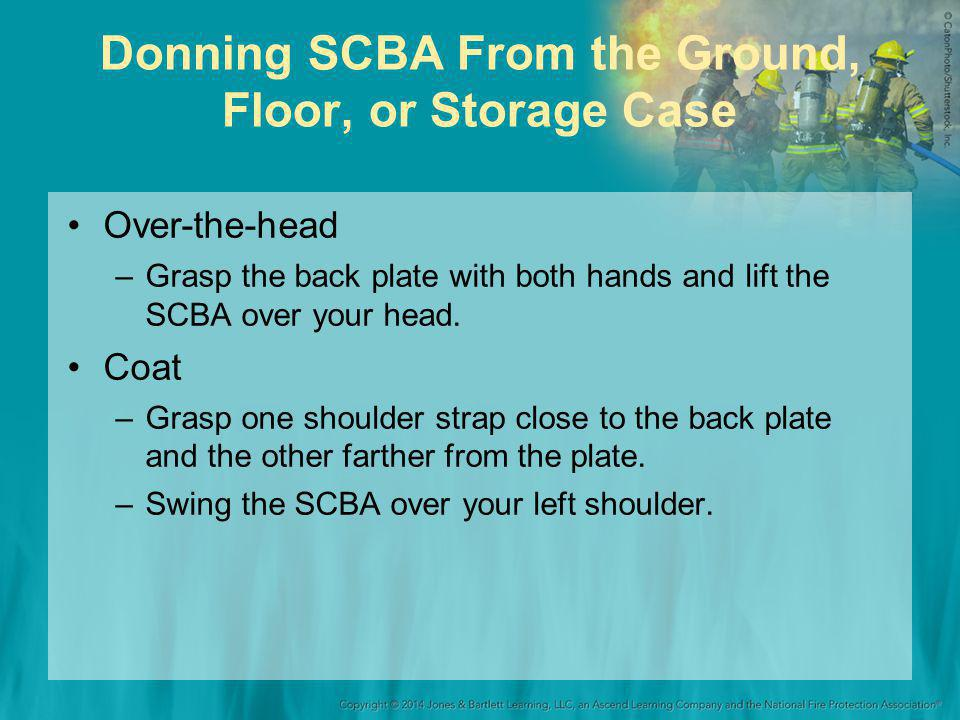Donning SCBA From the Ground, Floor, or Storage Case
