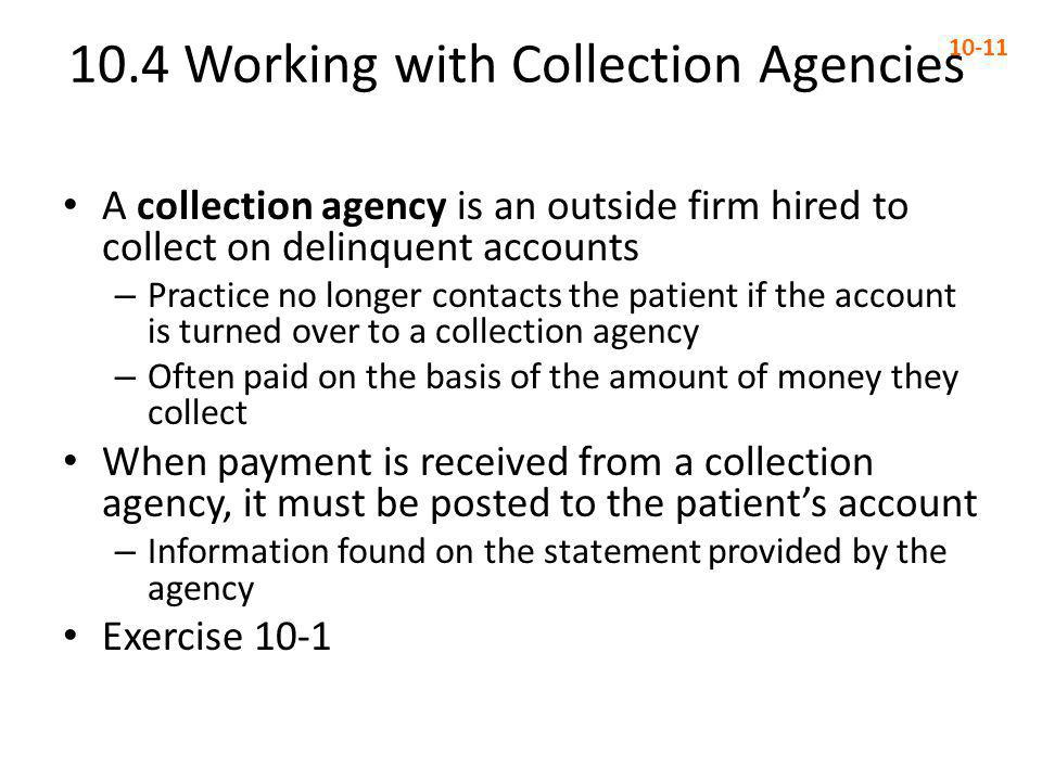 10.4 Working with Collection Agencies