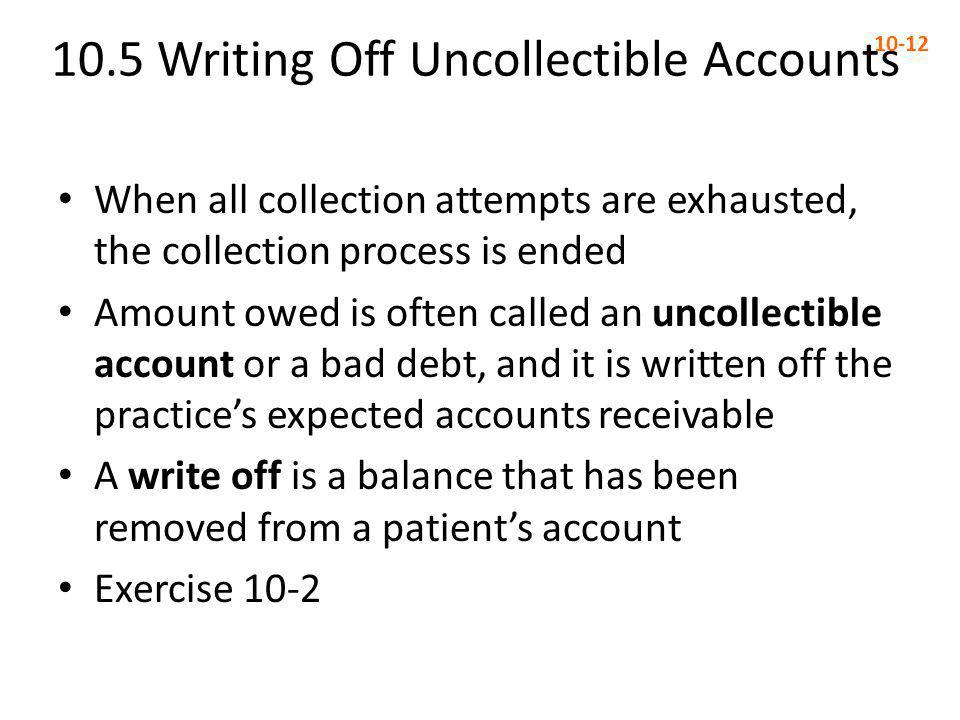 10.5 Writing Off Uncollectible Accounts