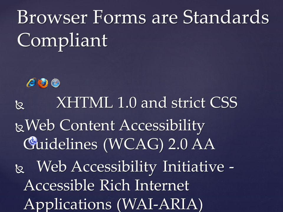 Browser Forms are Standards Compliant