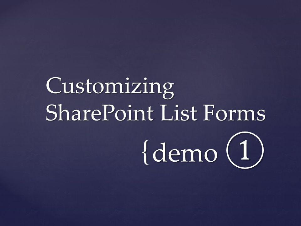 Customizing SharePoint List Forms