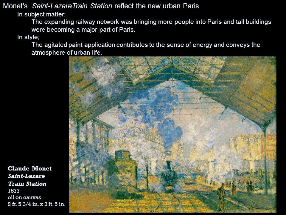 Monet's Saint-LazareTrain Station reflect the new urban Paris