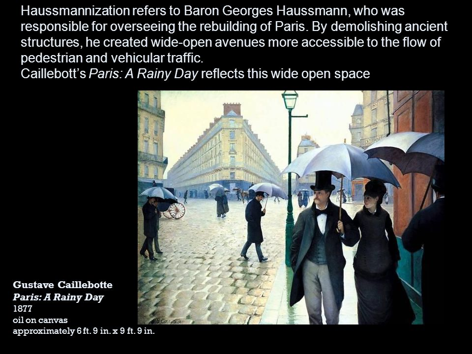 Caillebott's Paris: A Rainy Day reflects this wide open space