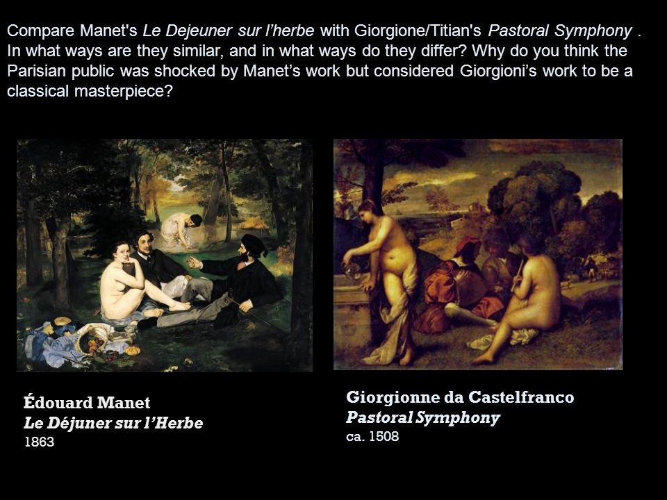 Giorgionne da Castelfranco Pastoral Symphony Édouard Manet