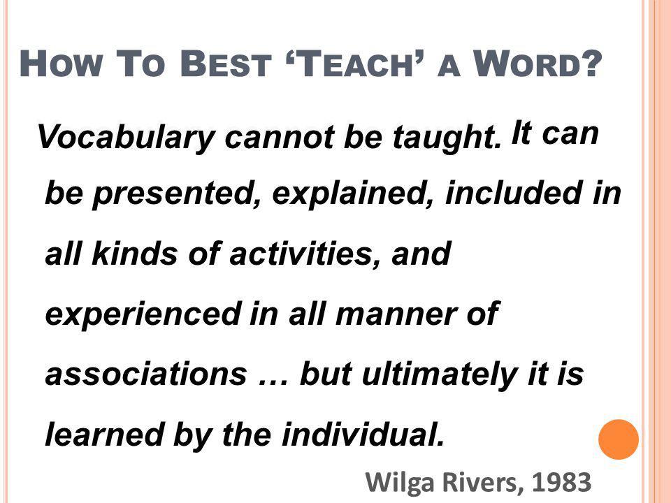 How To Best 'Teach' a Word
