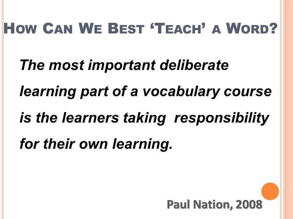 How Can We Best 'Teach' a Word