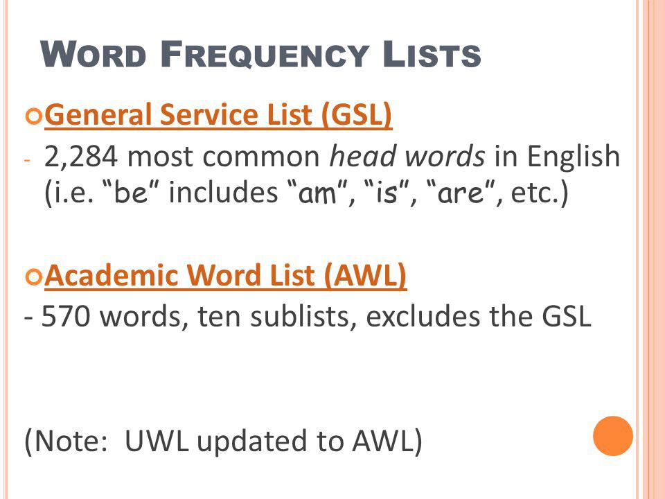 Word Frequency Lists General Service List (GSL)