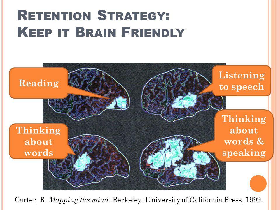 Retention Strategy: Keep it Brain Friendly