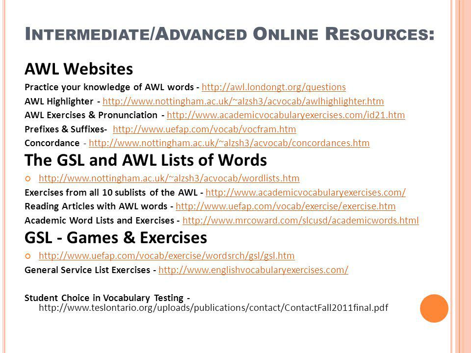 Intermediate/Advanced Online Resources: