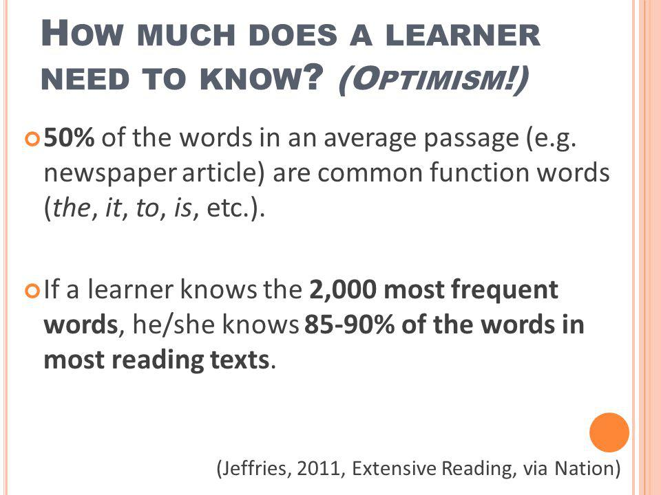 How much does a learner need to know (Optimism!)