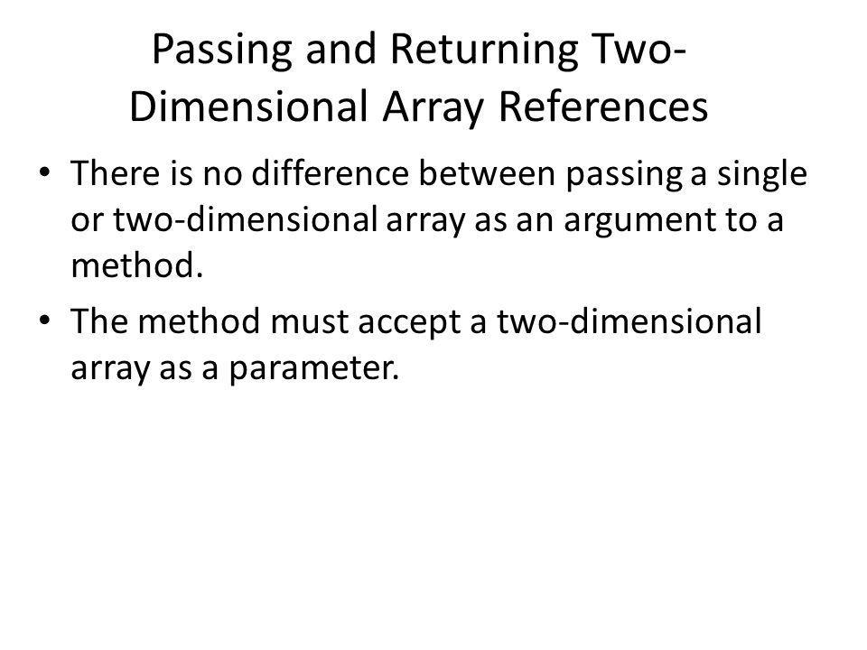 Passing and Returning Two-Dimensional Array References