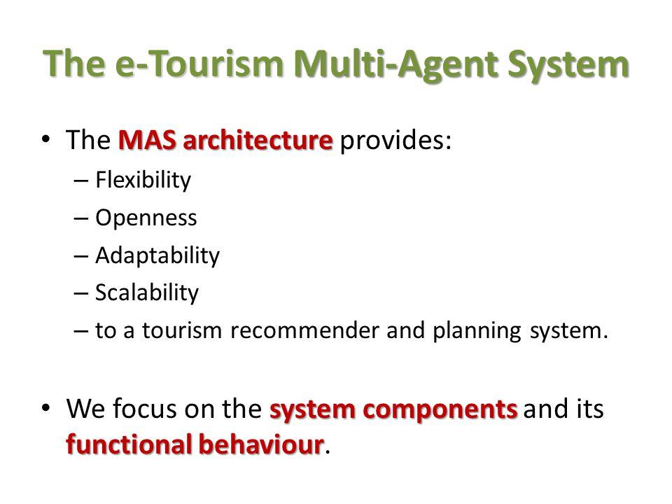 The e-Tourism Multi-Agent System