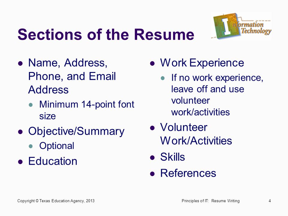 Sections of the Resume Name, Address, Phone, and Email Address