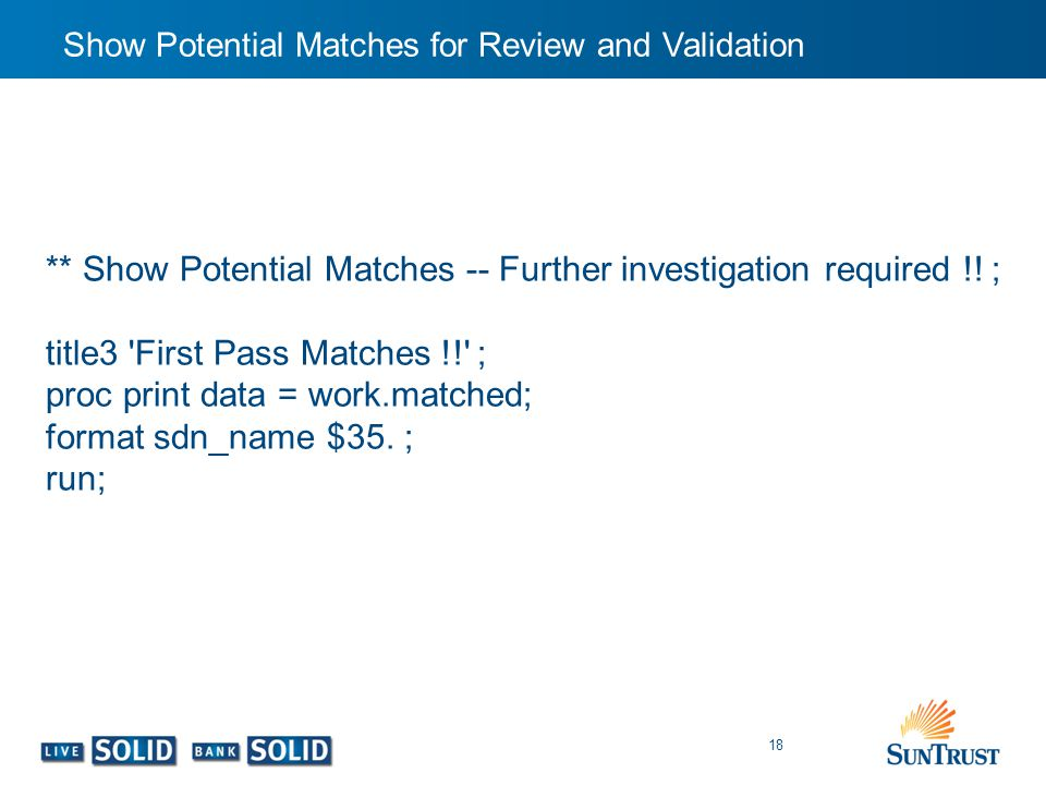 ** Show Potential Matches -- Further investigation required !! ;