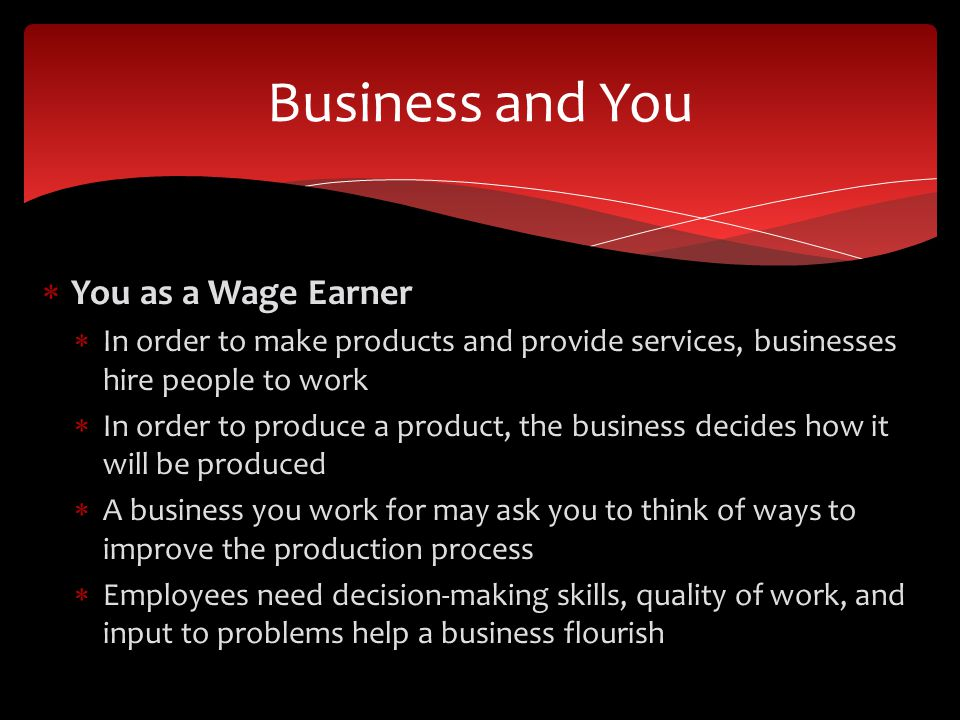 Business and You You as a Wage Earner