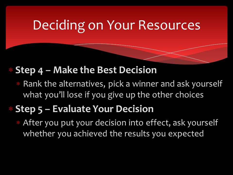 Deciding on Your Resources