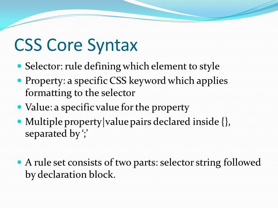CSS Core Syntax Selector: rule defining which element to style