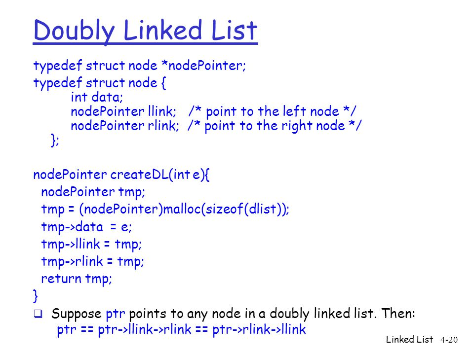Doubly Linked List typedef struct node *nodePointer;